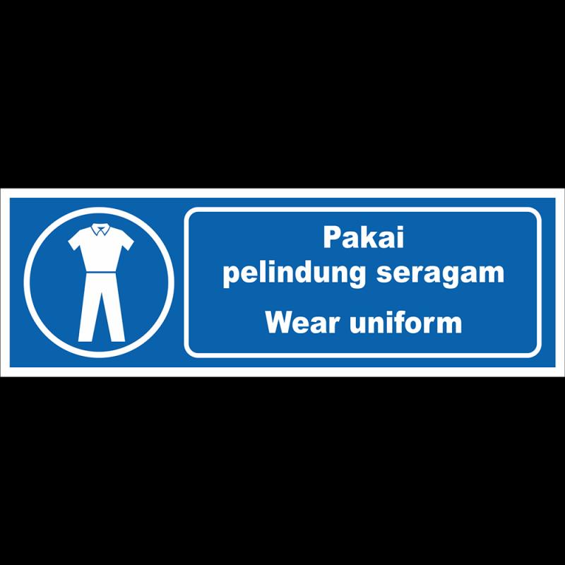 Wear uniform