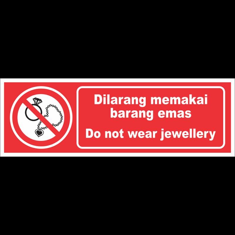 Do not wear jewellery