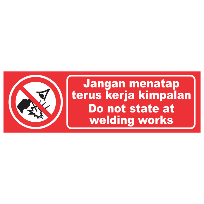 Do not stare at welding works