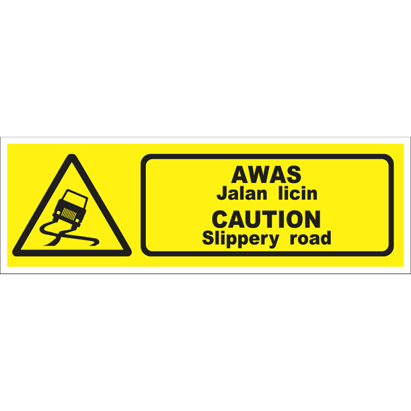 CAUTION Slippery road